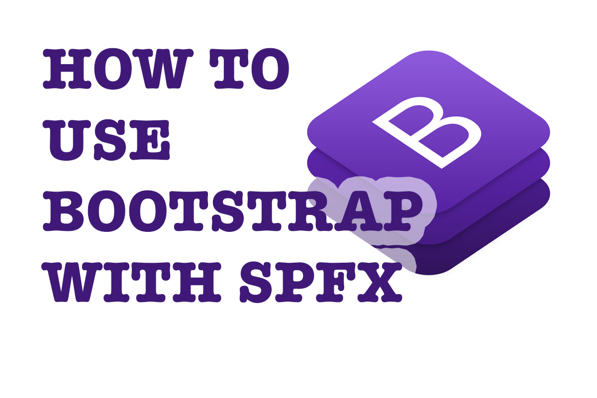 How to use Bootstrap in SharePoint Framework projects
